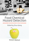 thumbnail image: Food Chemical Hazard Detection: Development and Application of New Technologies