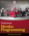 Professional Heroku Programming (1118508998) cover image