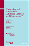 Processing and Properties of Advanced Ceramics and Composites V: Ceramic Transactions, Volume 240 (1118744098) cover image