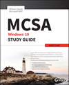 MCSA Windows 10 Study Guide: Exam 70-698 (1119327598) cover image