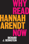 Why Read Hannah Arendt Now? (1509528598) cover image