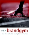 The Brandgym: A Practical Workout for Boosting Brand and Business (0470856599) cover image