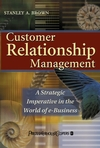 Customer Relationship Management: A Strategic Imperative in the World of e-Business (0471644099) cover image