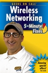 Geeks On Call Wireless Networking: 5-Minute Fixes (0471790699) cover image