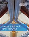 Mastering Autodesk Revit MEP 2014: Autodesk Official Press (1118604199) cover image