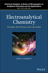 thumbnail image: Electroanalytical Chemistry: Principles, Best Practices, and Case Studies