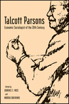 Talcott Parsons: Economic Sociologist of the 20th Century (1405155299) cover image