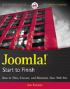 Joomla! Start to Finish: How to Plan, Execute, and Maintain Your Web Site (047057089X) cover image
