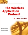 The Wireless Application Protocol (WAP): A Wiley Tech Brief (047143759X) cover image