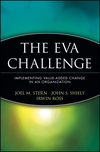 The EVA Challenge: Implementing Value-Added Change in an Organization (047147889X) cover image