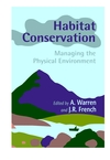 Habitat Conservation: Managing the Physical Environment (047198499X) cover image