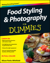 Food Styling and Photography For Dummies (111809719X) cover image