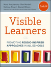 Visible Learners: Promoting Reggio-Inspired Approaches in All Schools (111834569X) cover image