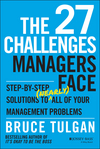 The 27 Challenges Managers Face: Step-by-Step Solutions to (Nearly) All of Your Management Problems (111872559X) cover image