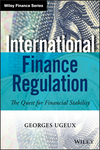 International Finance Regulation: The Quest for Financial Stability (111882959X) cover image