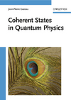 Coherent States in Quantum Physics (352740709X) cover image