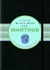 Little Black Book der Martinis (352767909X) cover image