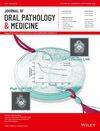 Journal of Oral Pathology & Medicine