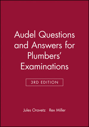 Audel Questions and Answers for Plumbers' Examinations, 3rd Edition