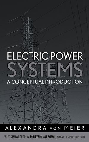 Electric Power Systems: A Conceptual Introduction (0470036400) cover image