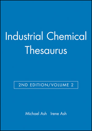 Industrial Chemical Thesaurus, Volume 2, 2nd Edition