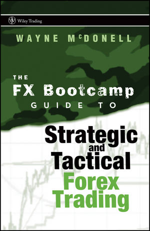 Guide to strategic and tactical forex trading timasar investment group llc
