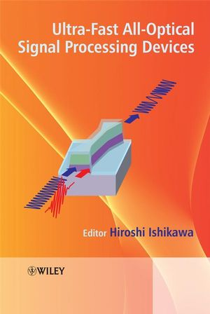 Ultrafast All-Optical Signal Processing Devices (0470518200) cover image