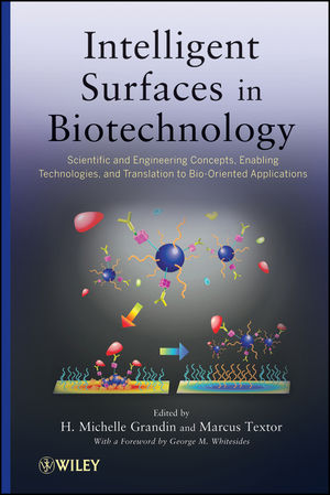 Intelligent Surfaces in Biotechnology: Scientific and Engineering Concepts, Enabling Technologies, and Translation to Bio-Oriented Applications (0470536500) cover image