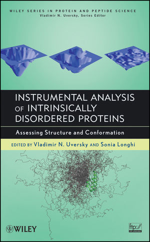 Instrumental Analysis of Intrinsically Disordered Proteins: Assessing Structure and Conformation (0470602600) cover image