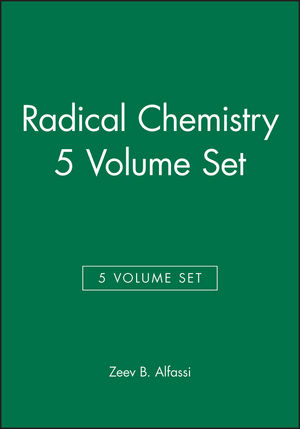 Radical Chemistry, 5 Volume Set