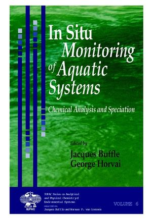 In Situ Monitoring of Aquatic Systems: Chemical Analysis and Speciation (0470841400) cover image