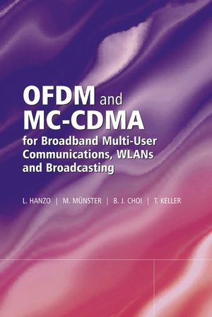 OFDM and MC-CDMA for Broadband Multi-User Communications, WLANs and Broadcasting (0470861800) cover image