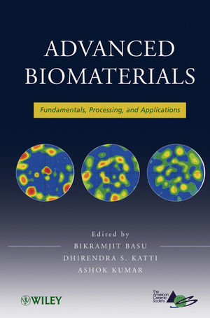 Advanced Biomaterials: Fundamentals, Processing, and Applications  (0470891300) cover image