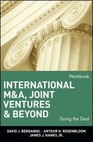 International M&A, Joint Ventures & Beyond: Doing the Deal, Workbook (0471022500) cover image