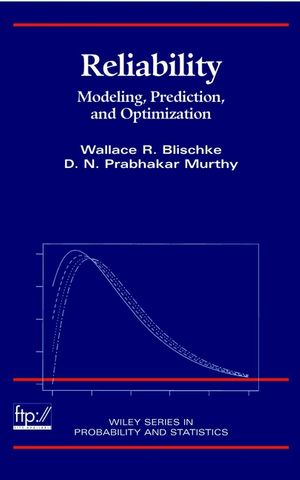 Case Studies in Reliability and Maintenance (Wiley Series in Probability and Statistics)