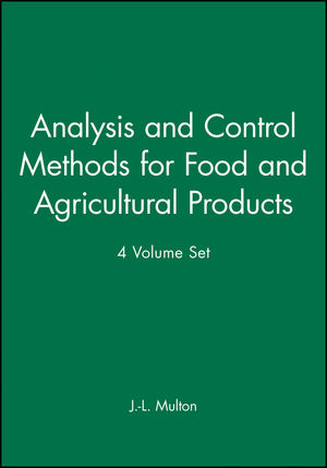 An Analysis and Control Methods for Food and Agricultural Products, 4 Volume Set