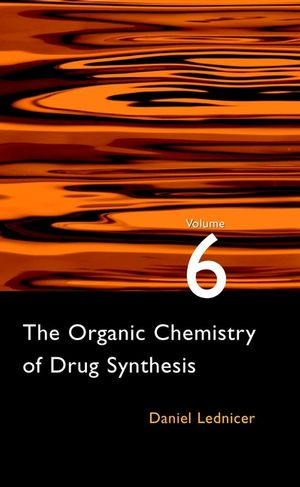 The Organic Chemistry of Drug Synthesis, Volume 6