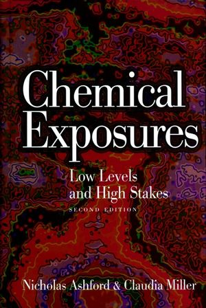 Chemical Exposures: Low Levels and High Stakes, 2nd Edition (0471292400) cover image