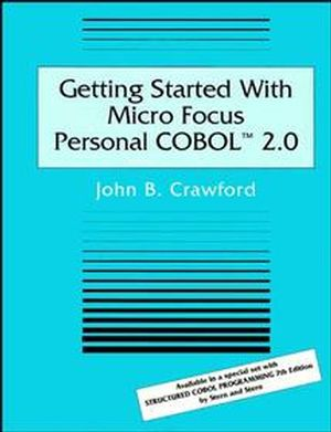 Getting Started With Micro Focus Personal COBOL 2.0 (0471306800) cover image
