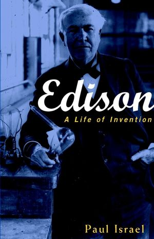 Edison: A Life of Invention (0471362700) cover image