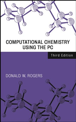 Computational Chemistry Using the PC, 3rd Edition (0471428000) cover image