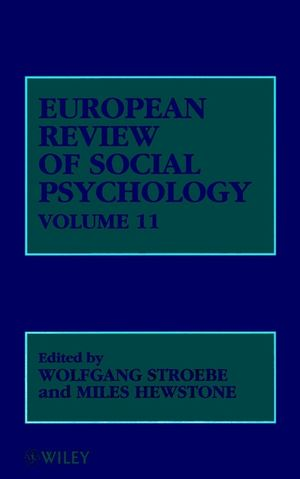 European Review of Social Psychology, Volume 11, European Review of Social Psychology V11 (0471495700) cover image