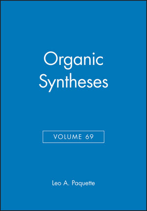 Organic Syntheses, Volume 69