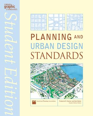 Wiley planning and urban design standards student edition american planning association Urban planning and design for the american city
