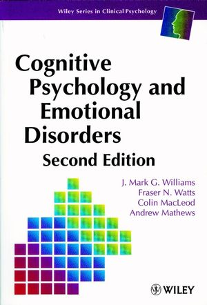 Cognitive Psychology and Emotional Disorders, 2nd Edition (0471944300) cover image