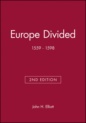 Europe Divided: 1559 - 1598, 2nd Edition (0631217800) cover image