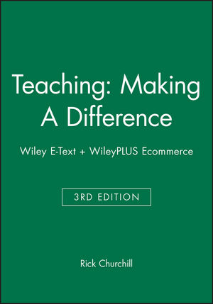 Teaching: Making A Difference 3e Wiley E-Text + WileyPLUS Ecommerce (0730332500) cover image