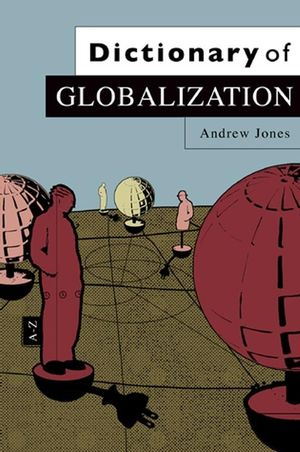 Dictionary of Globalization (0745634400) cover image
