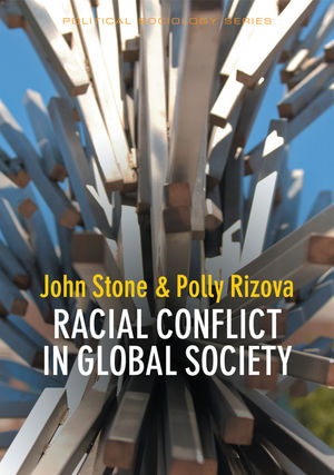 Racial Conflict in Global Society (0745686400) cover image