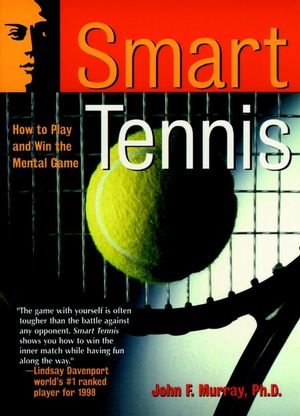 Smart Tennis: How to Play and Win the Mental Game (0787943800) cover image